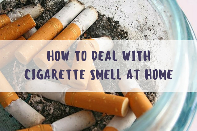 How to Deal with Cigarette Smell at Home?